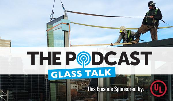 Glass Talk episode #12: Getting window wall right – Haya Soghrati, UL Canada